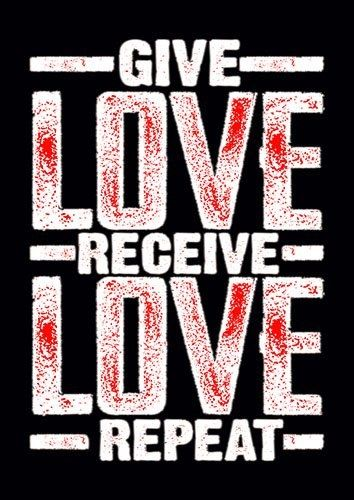 Give Love Recieve Love Repeat Text CK - From £17.50 | Metal Plate Pictures