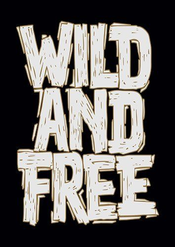Wild and free CK - From £17.50 | Metal Plate Pictures
