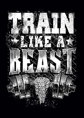 Train Like A Beast weight training kla - From £17.50 | Metal Plate Pictures