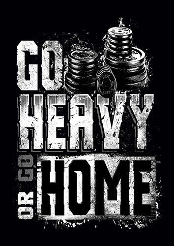 Go Heavy Or Go Home kla - From £17.50 | Metal Plate Pictures