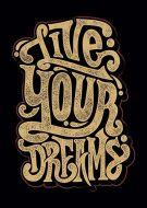 Live Your Dreams Tie