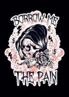 Borrow me the pain Skull Sorrow