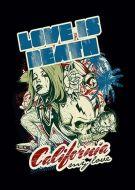 Love Is Death California