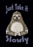 Just take it slowly sloth