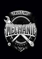 Trust Me I Am A Mechanic kla