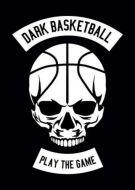 Dark Basketball